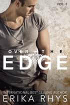 Over the Edge 1 - A New Adult Romance ebook by Erika Rhys