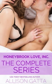 Honeybrook Love, Inc. Box Set - Honeybrook Love, Inc., #1 ebook by Allison Gatta