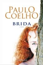 Brida ebook by Paulo Coelho, Françoise Marchand Sauvagnargues