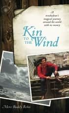 Kin to the Wind ebook by Moro Buddy Bohn
