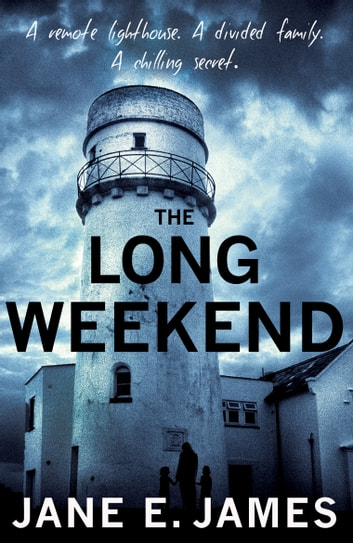 The Long Weekend ebook by Jane E. James