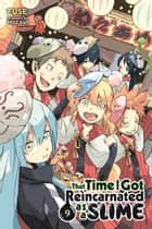 That Time I Got Reincarnated as a Slime, Vol. 9 (light novel) ebook by Fuse, Mitz Vah