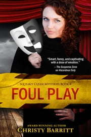 Foul Play - Squeaky Clean Mysteries, #8 ebook by Christy Barritt