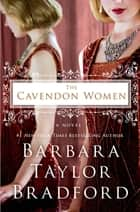 The Cavendon Women ebook by Barbara Taylor Bradford