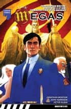 The Megas Graphic Novel, Volume 1 ebook by John Harrison, Sunil Nair