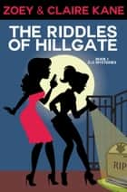 The Riddles of Hillgate ebook by Zoey Kane
