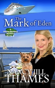 The Mark of Eden, Book 4 ebook by Nancy Jill Thames