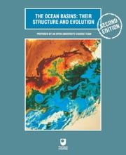The Ocean Basins: Their Structure and Evolution ebook by Open University