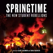 Springtime - The New Student Rebellions ebook by Claire Solomon
