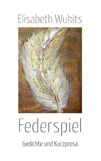 Federspiel ebook by Elisabeth Wukits