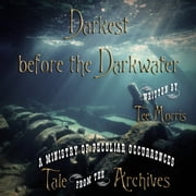 Darkest Before the Darkwater ebook by Tee Morris