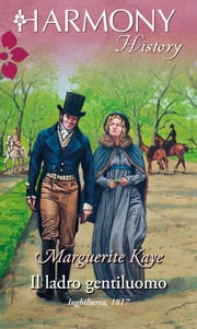 Il ladro gentiluomo ebook by Marguerite Kaye