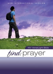 NIV, Find Prayer: VerseLight Bible, eBook - Quickly Find Scripture Passages about Prayer ebook by Christopher D. Hudson