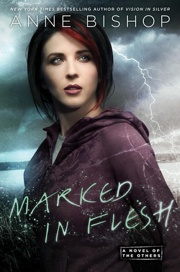 Marked In Flesh ebook by Anne Bishop