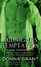 Midnight's Temptation - A Dark Warrior Novel ebook by Donna Grant