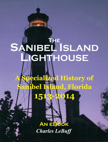 The Sanibel Island Lighthouse ebook by Charles LeBuff