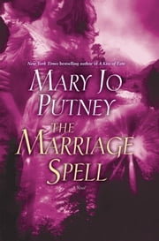 The Marriage Spell - A Novel ebook by Mary Jo Putney
