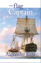 The Flag Captain ebook by Alexander Kent