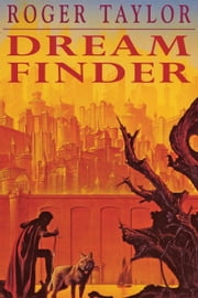 Dream Finder ebook by Roger Taylor