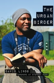 The Urban Birder ebook by David Lindo,Stephen Moss