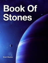 Book Of Stones ebook by Grant Boyden