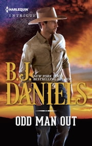 Odd Man Out ebook by B.J. Daniels