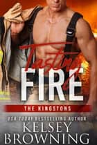 Tasting Fire - The Kingstons 2 ebook by