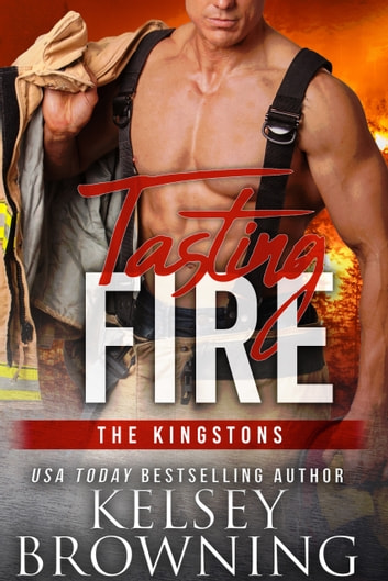 Tasting Fire ebook by Kelsey Browning