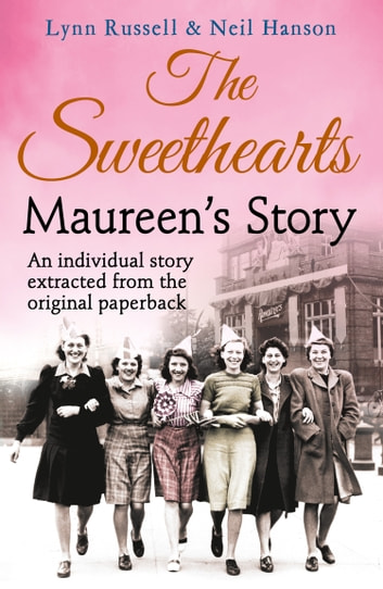 Maureen's story (Individual stories from THE SWEETHEARTS, Book 5) eBook by Lynn Russell,Neil Hanson