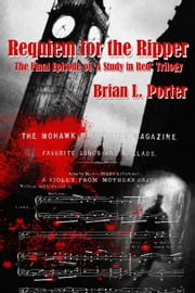Requiem for the Ripper ebook by Brian L. Porter