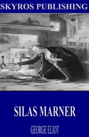 Silas Marner ebook by George Eliot