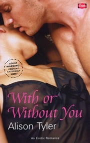 With or Without You ebook by Alison Tyler