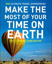 Make The Most Of Your Time On Earth 3 ebook by Rough Guides