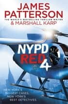 NYPD Red 4 ekitaplar by James Patterson