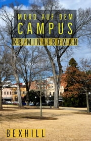 Mord auf dem Campus - Kriminalroman ebook by Anne Bexhill