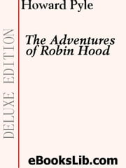 The Merry Adventures of Robin Hood ebook by Pyle, Howard