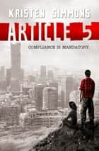 Article 5 eBook par Kristen Simmons