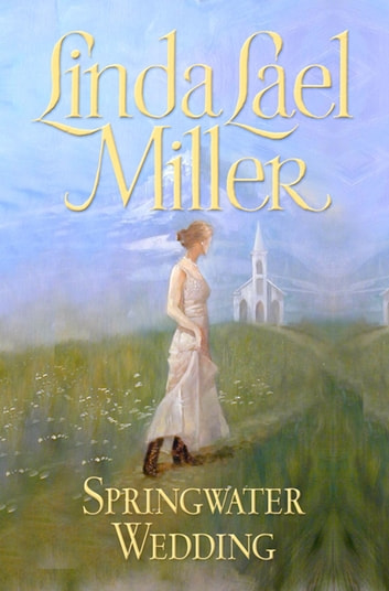 Springwater Wedding ebook by Linda Lael Miller