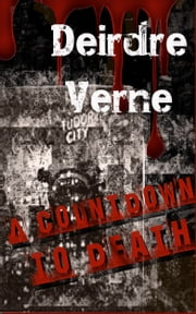 A Countdown to Death ebook by Deirdre Verne