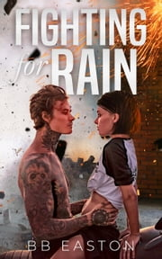 Fighting for Rain ebook by BB Easton