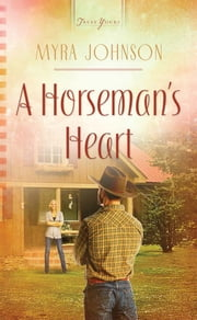 A Horseman's Heart ebook by Myra Johnson