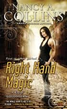 Right Hand Magic - A Novel of Golgotham ebook by Nancy A. Collins