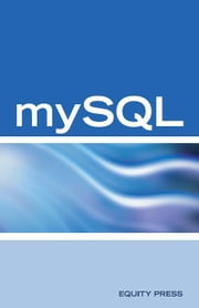 MySQL Database Programming Interview Questions, Answers, and Explanations: MySQL Database Certification Review Guide ebook by Sanchez-Clark, Terry