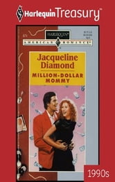 Million-Dollar Mommy ebook by Jacqueline Diamond