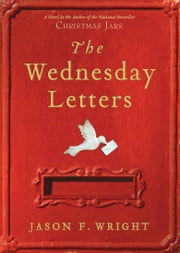Wednesday Letters ebook by Jason F. Wright