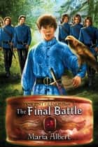 The Final Battle ebook by Maria Albert