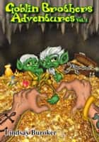 The Goblin Brothers Adventures Vol. 1 eBook par Lindsay Buroker