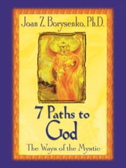 7 Paths to God ebook by Joan Borysenko