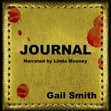 Journal audiobook by Gail Smith,Linda Mooney