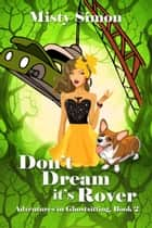 Don't Dream It's Rover ebook by Misty  Simon